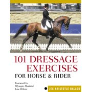 101 Dressage Exercises for Horse & Rider - Paperback