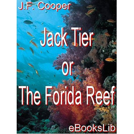 Jack Tier or The Florida Reef -
