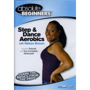 Absolute Beginners Fitness: Step and Dance Aerobics With Nekea Brown by BAYVIEW ENTERTAINMENT