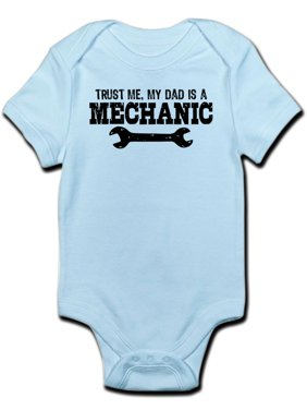 36af1f0bd22 Product Image CafePress - Trust Me My Dad Is A Mechanic Infant Bodysuit -  Baby Light Bodysuit