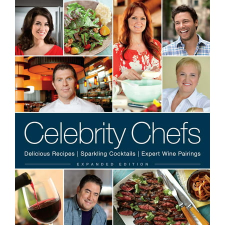 Celebrity Chefs : Delicious Recipes, Sparkling Cocktails, Expert Wine Pairings