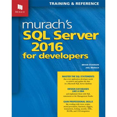 Murach's SQL Server 2016 for Developers (Types Of Functions In Sql Server 2008)