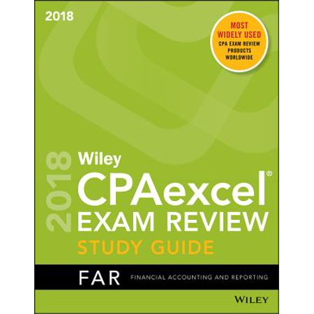 Wiley Cpaexcel Exam Review 2018 Study Guide : Financial Accounting and  Reporting