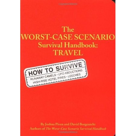 The Worst-Case Scenario Survival Handbook: Travel