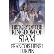 History of the Kingdom of Siam - eBook