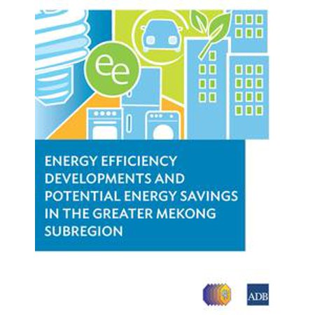 Energy Efficiency Developments and Potential Energy Savings in the Greater Mekong Subregion - - Halloween Energy Saving Tips