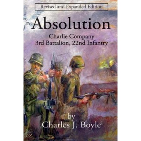 Absolution  Charlie Company  3Rd Battalion  22Nd Infantry