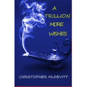 A Trillion More Wishes - eBook