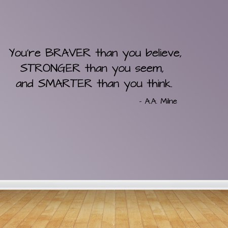 Wall Decal Quote You Are Braver Removable Nursery Bedroom Decor R100