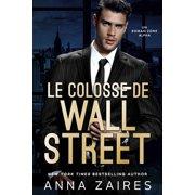 Le Colosse de Wall Street - eBook