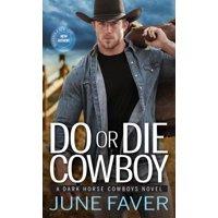 Do or Die Cowboy