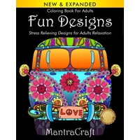 Mantracraft Coloring Books: Coloring Book For Adults: Fun Designs: Stress Relieving Designs for Adults Relaxation: (MantraCraft Coloring Books Series) (Paperback)
