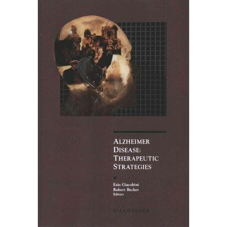 Alzheimer Disease  Therapeutic Strategies