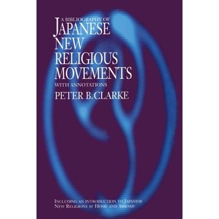 Japanese Movement (Bibliography of Japanese New Religious Movements - eBook)
