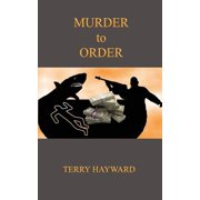 Murder to Order - A Book in the Jack Delaney Chronicles