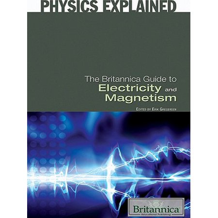 The Britannica Guide to Electricity and Magnetism - eBook