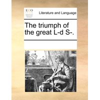 The Triumph of the Great L-D S-.
