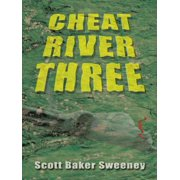Cheat River Three - eBook