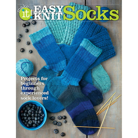 Easy Knit Socks: Projects for Beginners Through Experienced Sock