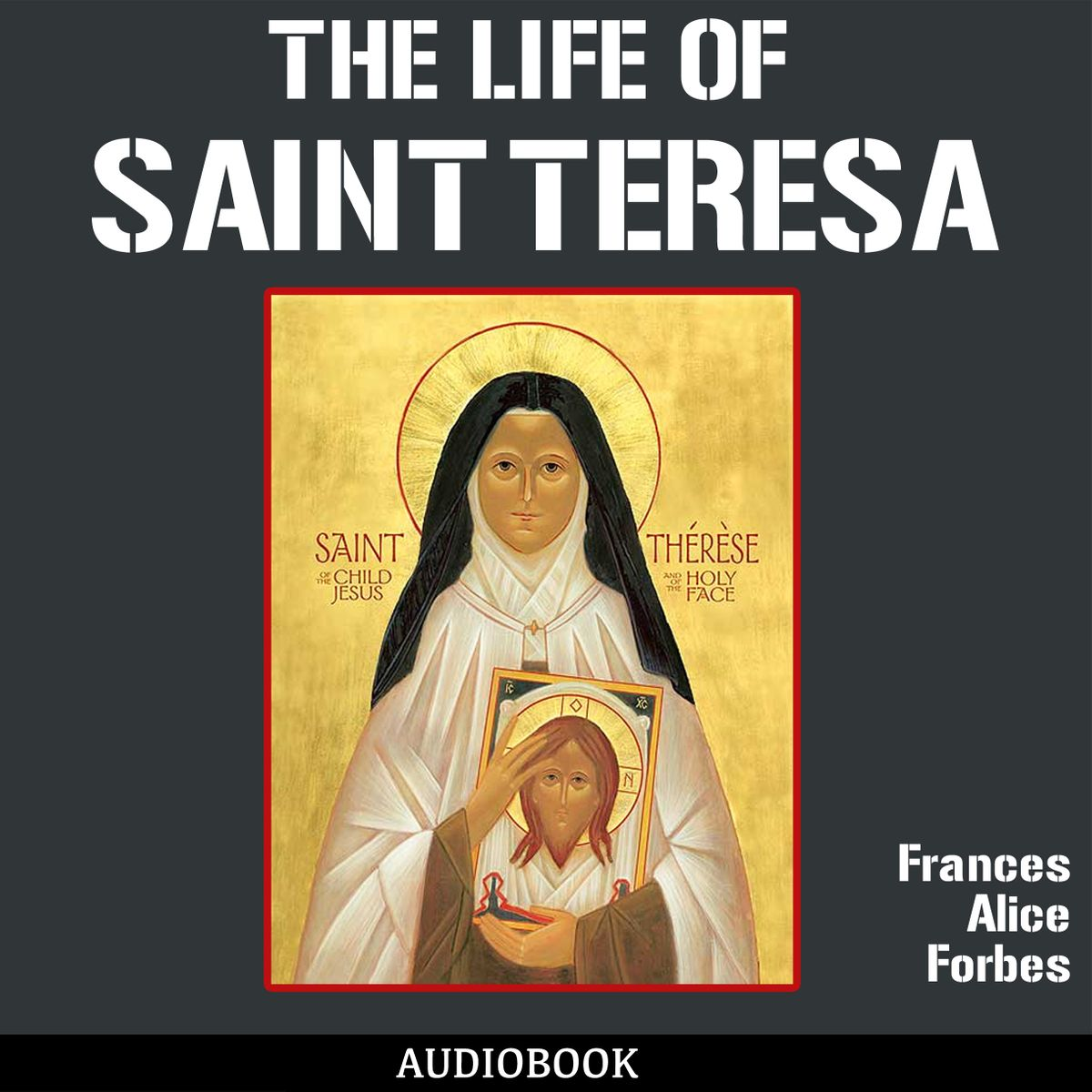 The Life of St. Teresa - Audiobook