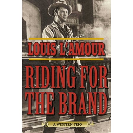 Riding for the Brand : A Western