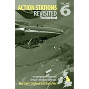 Action Stations Revisited: Volume 6 Northern England
