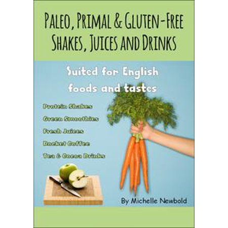 Paleo, Primal & Gluten-Free Shakes, Juices and Drinks Suited for English foods and tastes - - Halloween Ideas For Food And Drinks