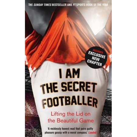 I Am The Secret Footballer - eBook (Best Footballers Of 2019)
