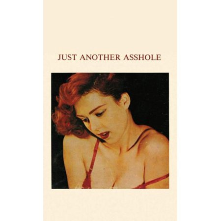 Ess Book (Just Another Asshole No. 6 (Paperback) )