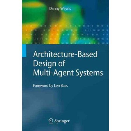 Architecture-Based Design of Multi-Agent Systems by