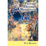 Passage Through Mangroves : And Other Poems