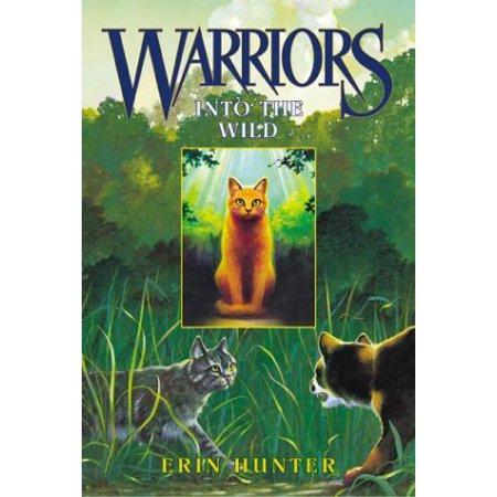 Into The Wild (Warriors, Bk  1)