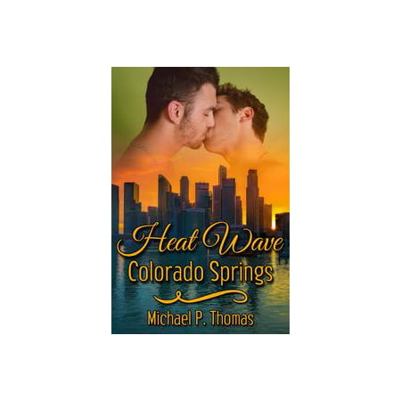 Heat Wave: Colorado Springs - eBook (Party America Colorado Springs)