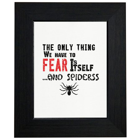 - Roosevelt Fear and Spiders Framed Print Poster Wall or Desk Mount Options