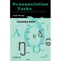 Pronunciation Tasks : A Course for Pre-Intermediate Learners