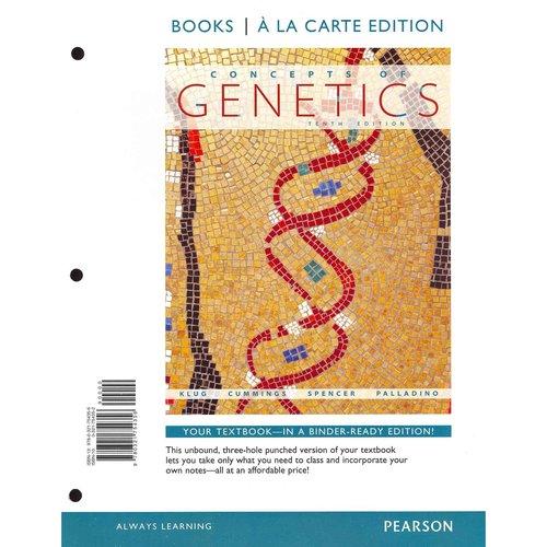 Concepts of Genetics: Books a La Carte Edition