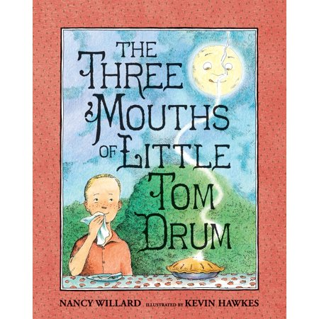 - The Three Mouths of Little Tom Drum