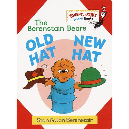 Berenstain Bears Old Hat New Hat (Board Book)