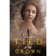 Tied to the Crown - eBook