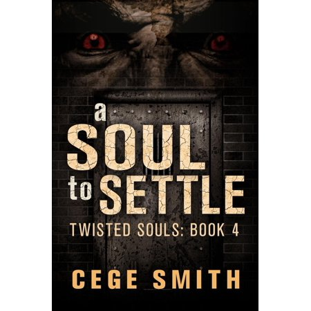 A Soul to Settle (Twisted Souls #4) - eBook (Twisted Sol)