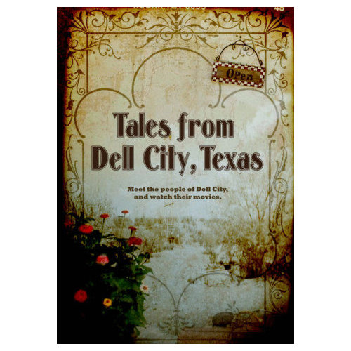 Tales from Dell City, Texas (2012)