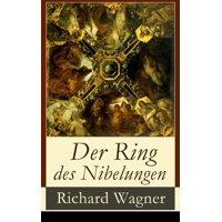 Der Ring des Nibelungen - eBook