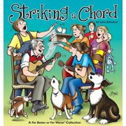 Striking a Chord : A for Better or for Worse Collection