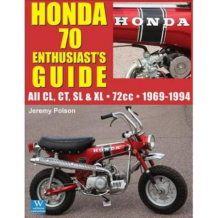 Honda 70: Enthusiast's Guide ()