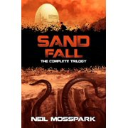Sand Fall: The Complete Trilogy - eBook