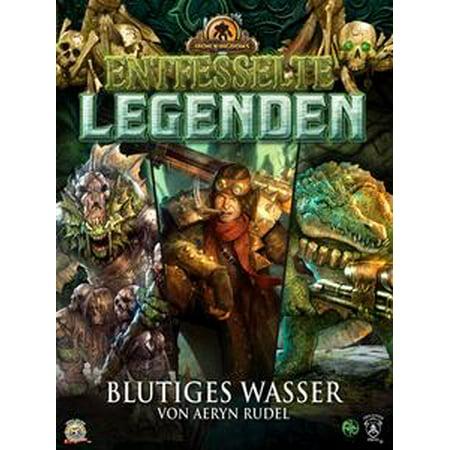 Entfesselte Legenden: Blutiges Wasser - eBook