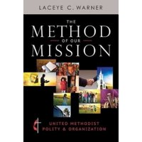 The Method of Our Mission (Paperback)