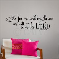 """As for Me and My House We Will Serve the Lord Joshua 24:15 Vinyl Lettering Wall Decal Sticker (12""""H x 36""""L, Black)"""