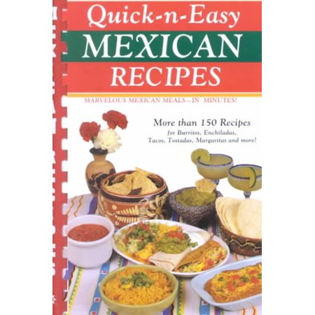 Quick N Easy Mexican Recipes