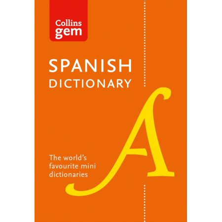 Collins Spanish Dictionary Gem Edition: 40000 words and phrases in a mini format (Collins Gem) (Paperback)